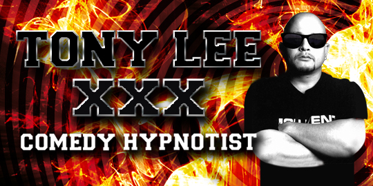 TONY LEE XXX COMEDY HYPNOTIST - Show 2