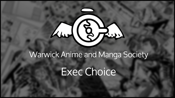 Anime and Manga Society Term 2 Week 1 Exec Choice Showing