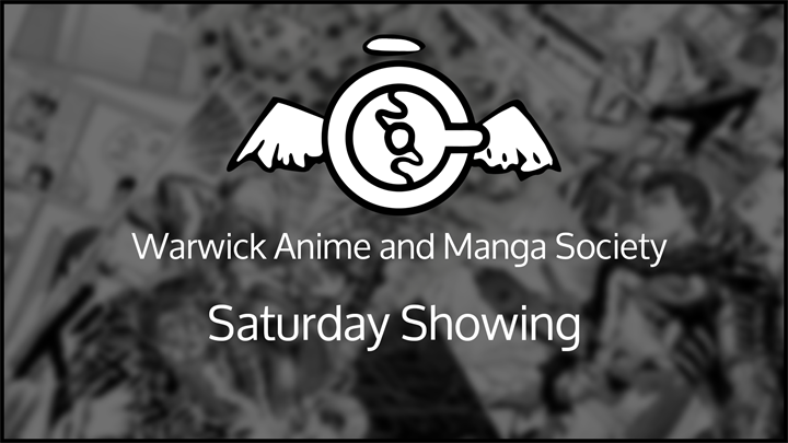 Anime and Manga Society Saturday Showing - Film Night