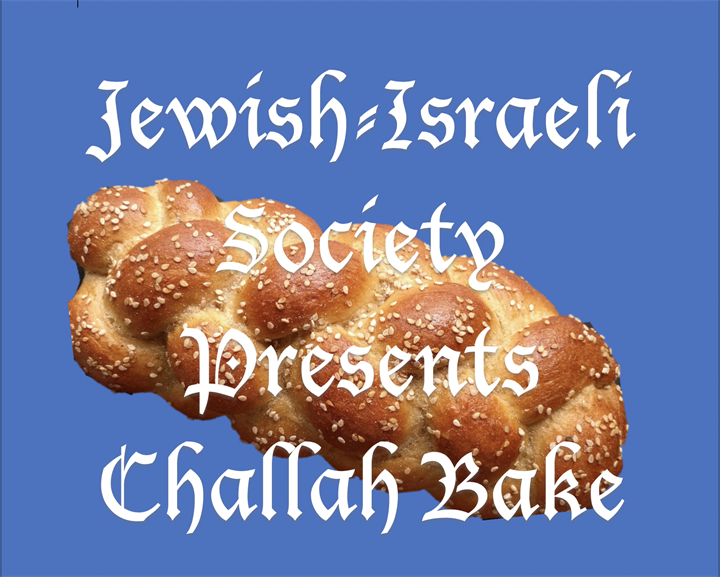 Challah Bake with Jewish/Israeli Society