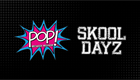 Pop and Skool Dayz logos